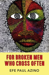 FOR BROKEN MEN WHO CROSS OFTEN_Azino