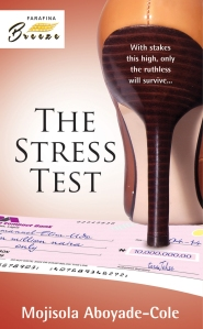 THE STRESS TEST_Mojisola Aboyade-Cole